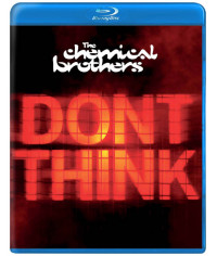 The Chemical Brothers - Don't Think [Blu-Ray]