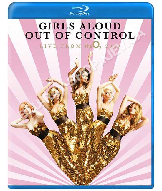 Girls Aloud - Out Of Control - Live From The O2 [Blu-Ray]