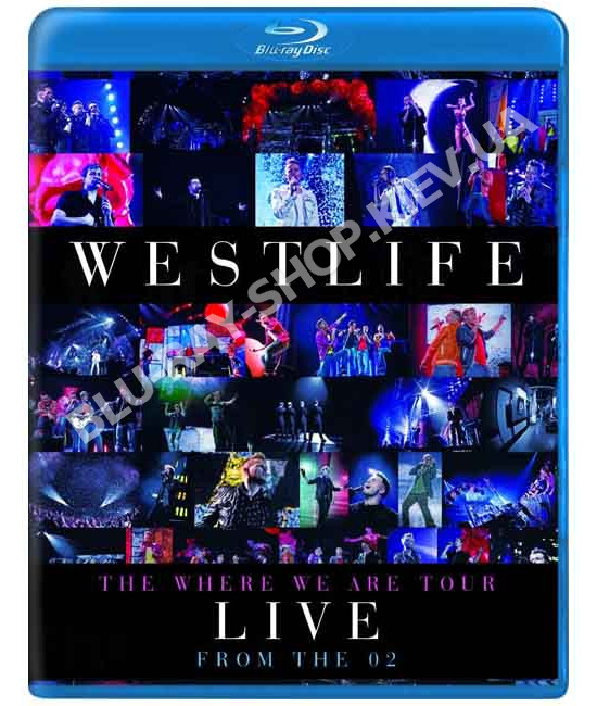 Westlife - The Where We Are Tour Live From The O2 [Blu-Ray]