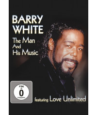 Barry White - The Man And His Music featuring Love Unlimited [DVD]