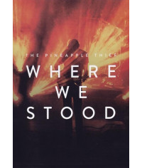 The Pineapple Thief - Where We Stood [DVD]