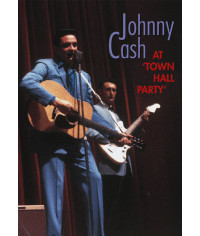 Johnny Cash - At The Town Hall Party 1958-1959 [DVD]