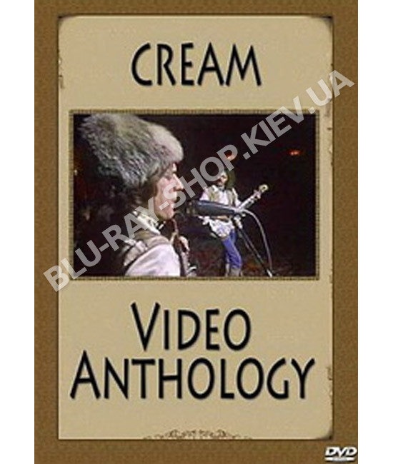 Cream - Video Anthology (1967-1968) [DVD]