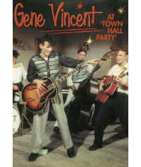 Gene Vincent - At The Town Hall Party (1958-1959) [DVD]