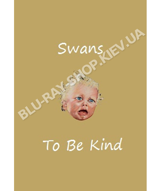 Swans - To Be Kind [DVD]