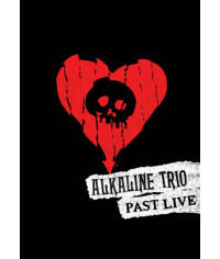 Alkaline Trio ‎- Past Live [3 DVD]