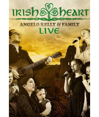 Angelo Kelly & Family - Irish Heart: Live [DVD]