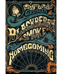 Blackberry Smoke ‎– Homecoming: Live in Atlanta, Georgia [DVD]