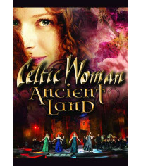 Celtic Woman: Ancient Land - Live from Johnstown Castle [DVD]