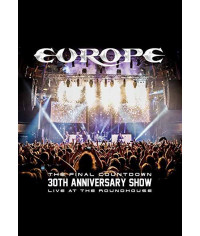 Europe - The Final Countdown: 30th Anniversary Show, Live At The Roundhouse [DVD]
