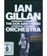 Ian Gillan with the Don Airey Band and Orchestra: Contractual Obligation #1 - Live in Moscow (2016) [DVD]