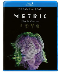 Metric: Dreams So Real - Live In Concert [Blu-ray]