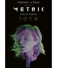 Metric: Dreams So Real - Live In Concert [DVD]