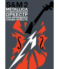 Metallica & San Francisco Symphony - S&M²  [DVD]