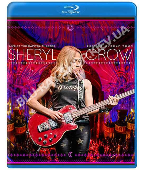 Sheryl Crow - Live At The Capitol Theater [Blu-ray]