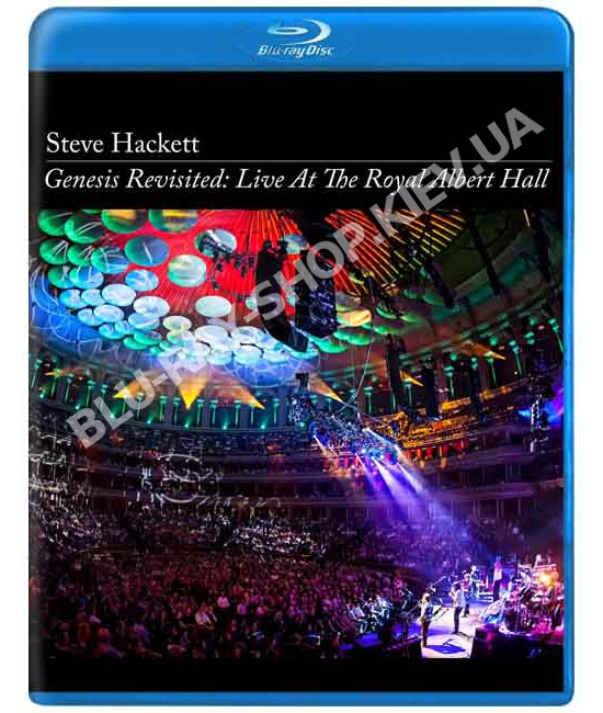 Steve Hackett: Genesis Revisited – Live at the Royal Albert Hall