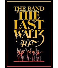 The Band - The Last Waltz 1978 (40th Anniversary Deluxe Edition) [DVD]