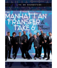The Manhattan Transfer, Take 6 ‎– The Summit - Live On Soundstage [DVD]