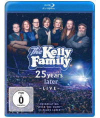 "The Kelly Family  25 Years Later Live  Celebrating ""Over The Hump"" 25 Years Later [Blu-ray]"
