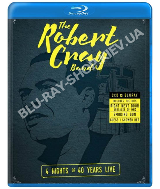 The Robert Cray Band - 4 Nights Of 40 Years Live [Blu-ray]