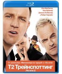 T2 Трейнспоттинг (На игле 2) [Blu-ray]