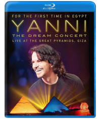 Yanni - The Dream Concert: Live from the Great Pyramids of Egypt [Blu-ray]