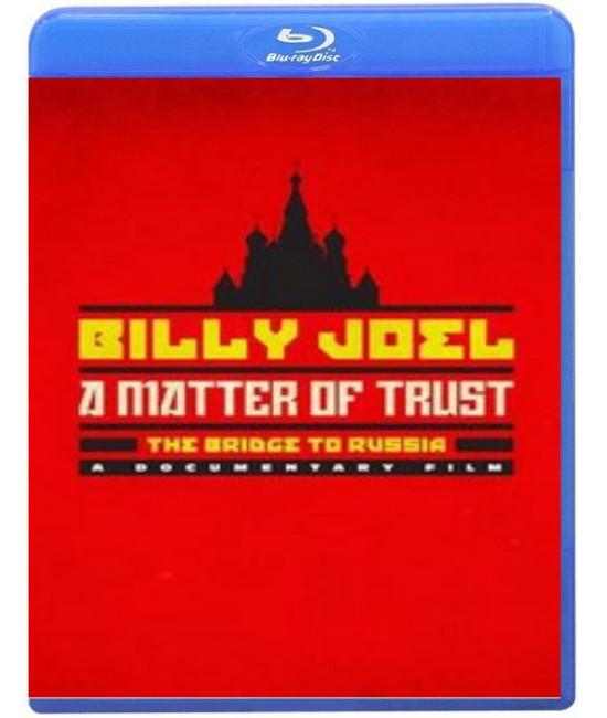 Billy Joel: A Matter of Trust - The Bridge to Russia: [Blu-Ray]