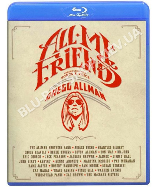 All My Friends: Celebrating the Songs & Voice of Gregg Allman [B