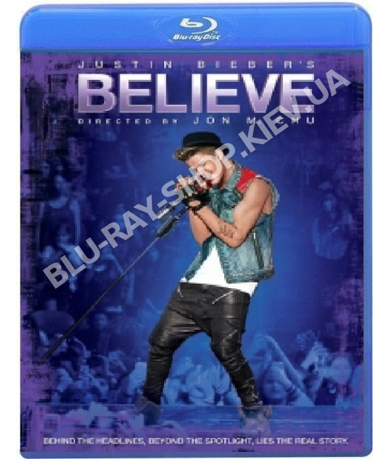 Джастин Бибер. Believe [Blu-ray]