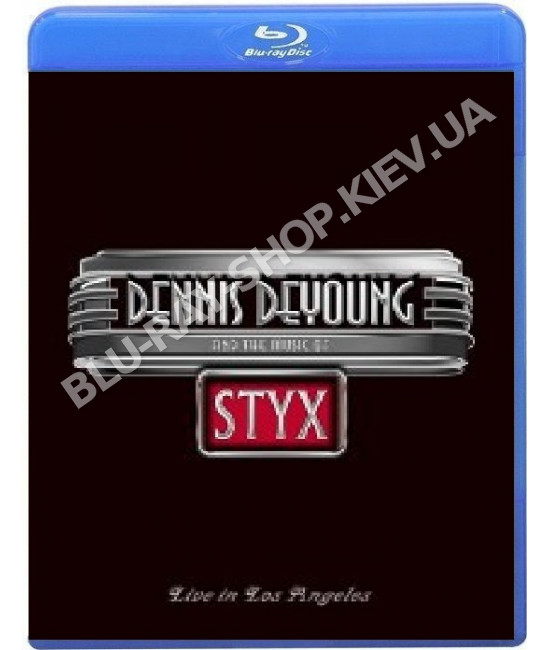 Dennis DeYoung And The Music Of Styx [Blu-ray]