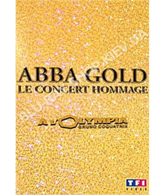 Abba Gold - Le Concert Hommage A Olympia [DVD]