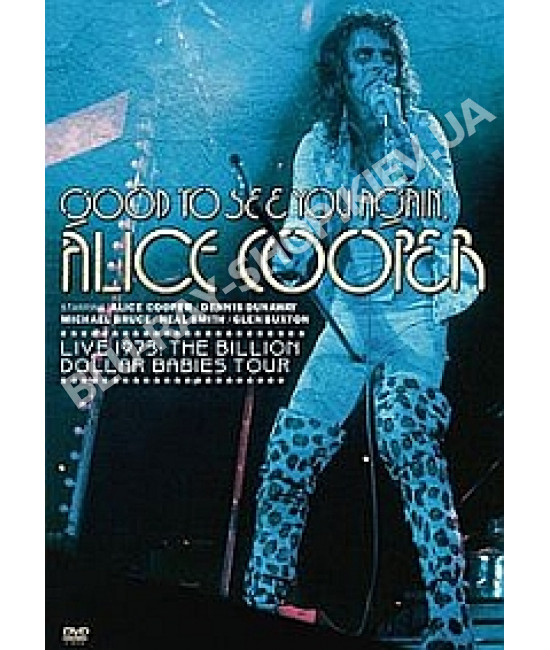 Alice Cooper - Good To See You Again [DVD]