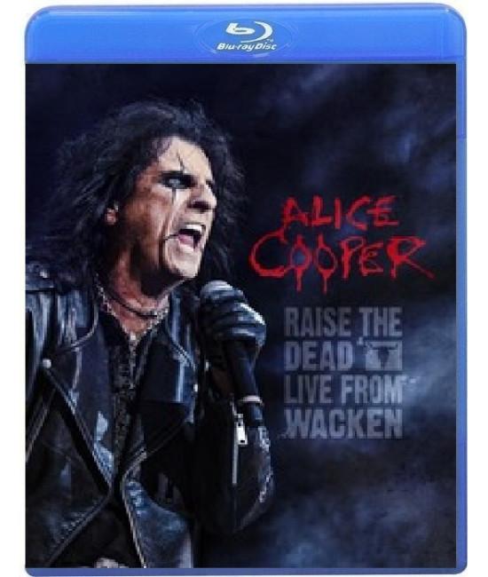 Alice Cooper - Raise The Dead: Live From Wacken [Blu-ray]