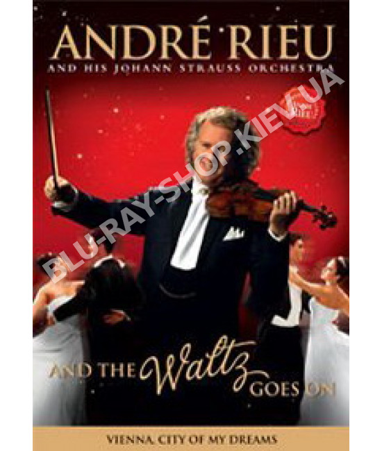 Andre Rieu - And The Waltz Goes On [DVD]