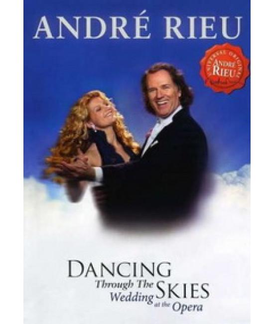 Andre Rieu - Dancing through the skies [DVD]