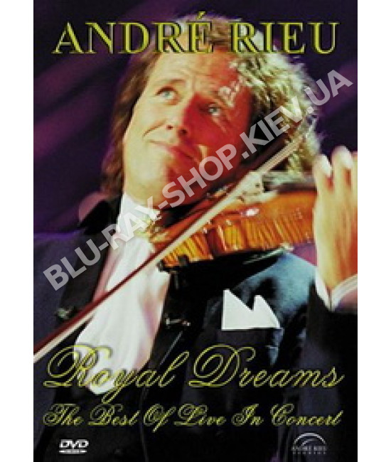 Andre Rieu - Royal dreams: The best of live in concert [DVD]