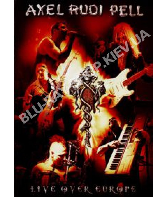 Axel Rudi Pell - Live Over Europe [2 DVD]