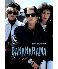 Bananarama - 30 Years of Bananarama [DVD]