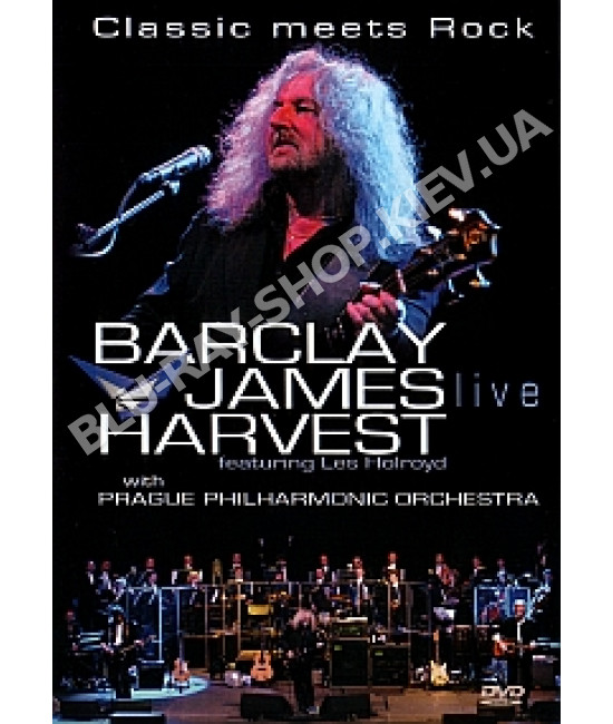 Barclay James Harvest featuring Les Holroyd - Classic Meets Rock