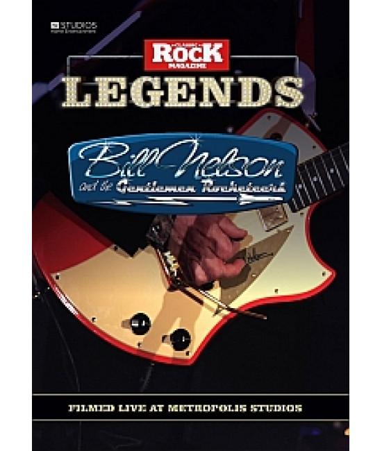 Bill Nelson and the Gentlemen Rocketeers - Classic Rock Legends
