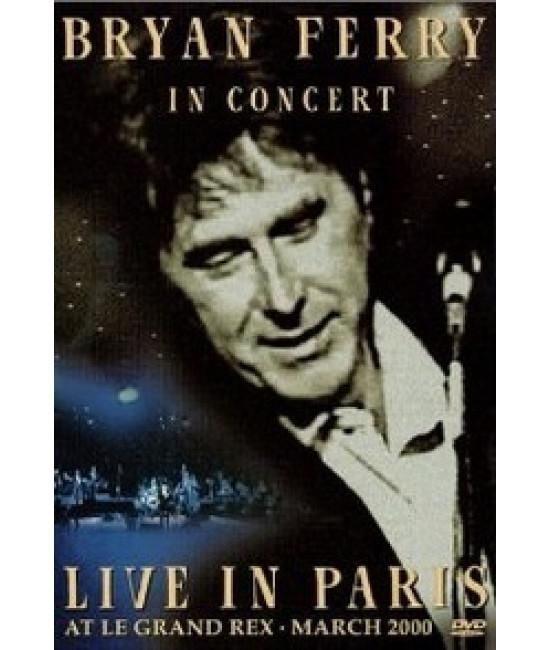 Bryan Ferry - In Concert: Live In Paris [DVD]