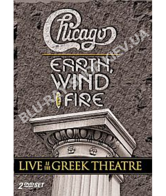 Chicago and Earth, Wind & Fire - Live At The Greek Theatre [2 DV