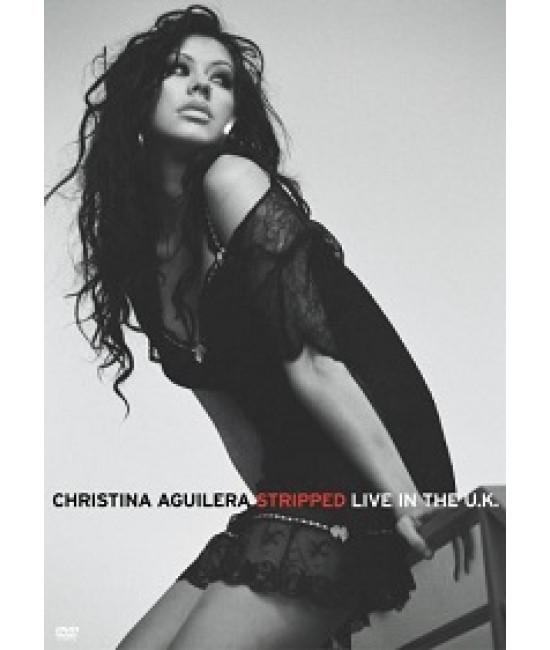 Christina Aguilera - Stripped Live in the U.K [DVD]
