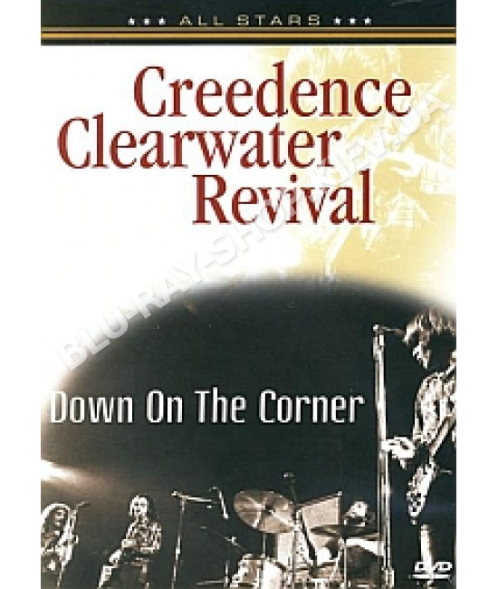 Creedence Clearwater Revival - Down on the Corner - In Concert [