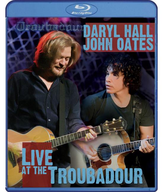 Daryl Hall & John Oates: Live at the Troubadour [Blu-ray]