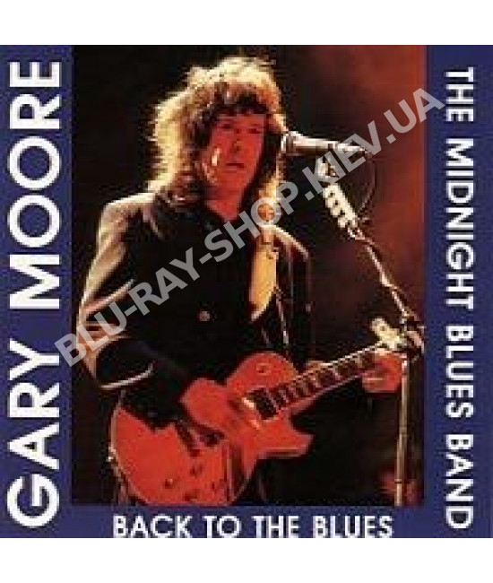 GARY MOORE - AN EVENING OF THE BLUES AND THE MIDNIGHT BLUES BAND