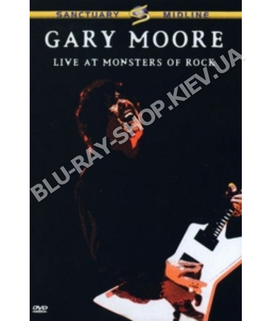 Gary Moore - Live At Monsters Of Rock [DVD]