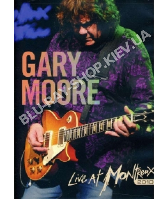 Gary Moore - Live at Montreux 2010 [DVD]