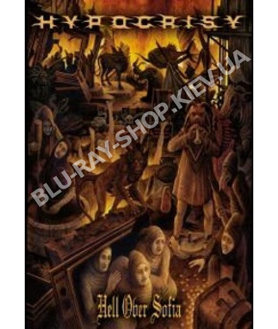 Hypocrisy - Hell Over Sofia 20 Years Of Chaos And Confusion [DVD