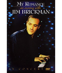 Jim Brickman - My Romance: An Evening with Jim Brickman In Conce